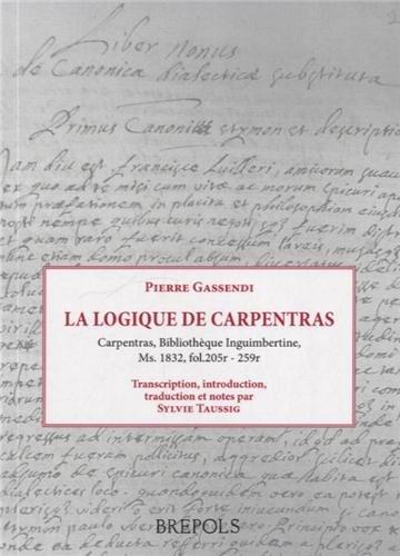 La logique de Carpentras : Carpentras, Bibliothèque Inguimbertine, Ms. 1832, fol.205r - 259r