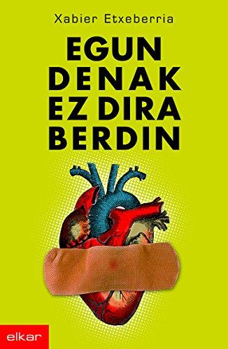 Egun denak ez dira berdin (Literatura Book 209) (Basque Edition)