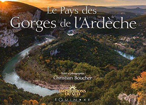 Le pays des gorges de l'Ardèche