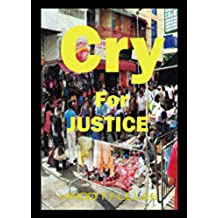 Cry for Justice (English Edition)