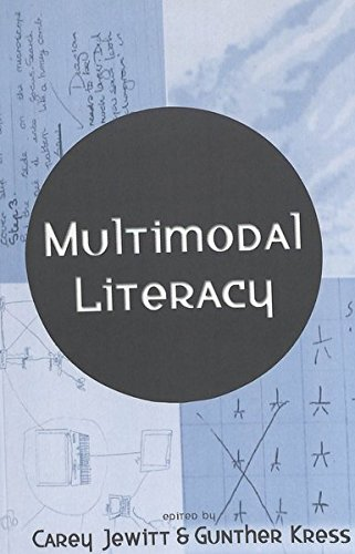 Multimodal Literacy (New Literacies and Digital Epistemologies)