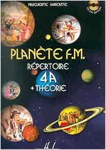 Plan/ète FM 4A r/épertoire et theorie