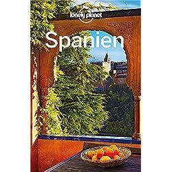Lonely Planet Reiseführer Spanien (Lonely Planet Reiseführer Deutsch)
