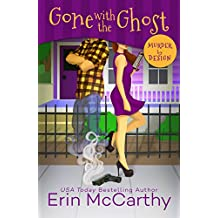 Gone With The Ghost (Murder By Design Book 1) (English Edition)