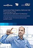 Automotive Data Analytics, Methods and Design of Experiments (DoE): Proceedings of the International Calibration Conference (Reihe Technik)