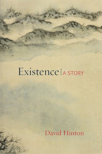 Existence: A Story por David Hinton