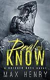 Devil You Know (Butcher Boys Book 1)