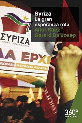 Syriza. La gran esperanza rota (Reportajes 360º)
