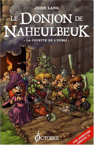 Donjon de Naheulbeuk (le) : la couette de l'oubli