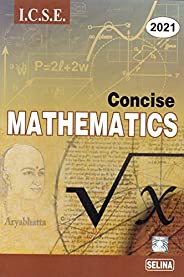 Selina ICSE Concise Mathematics for Class 10 (2021-22) Session
