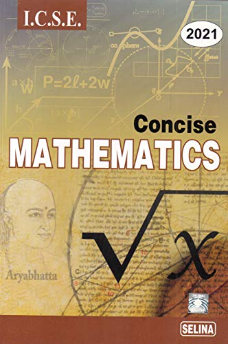 Selina ICSE Concise Mathematics for Class 10 (2020-2021) Session