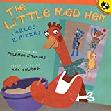 The Little Red Hen Makes a Pizza (Picture Puffin Books)