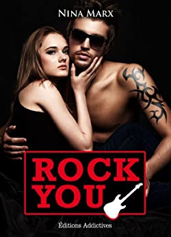 Rock You - volume 3 par [Marx, Nina]