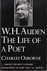 W.H.Auden: The Life of a Poet by Charles Osborne (1995-03-24)