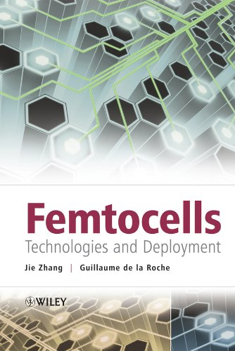 Femtocells: Technologies and Deployment (English Edition) Wireless Cellular Repeater