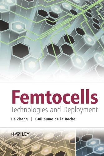 Femtocells: Technologies and Deployment