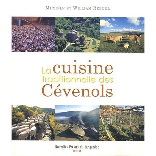 La Cuisine des Cévenols, 180 recettes traditionnelles et familiales