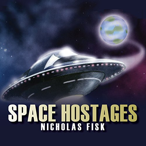 The Space Hostages  Audiolibri