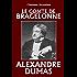 Le vicomte de Bragelonne (Unexpurgated Edition) (Classiques Alcyoniens)
