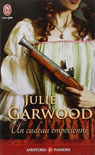 Un cadeau empoisonné par Julie Garwood