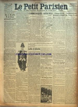 PETIT PARISIEN (LE) [No 14050] du 18/04/1915 - UNE PREUVE NOUVELLE - DES LE 20 JUILLET M DE SCHOEN PREVOYAIT LA GUERRE PAR X UN OFFICIER AVIATEUR ALLEMAND SE TUE COMMUNIQUES OFFICIELS LUTTE D'ATTENTE PAR LIEUTENANT-COLONEL ROUSSET UN CUIRASSE FRANCAIS BOMBARDE EL-ARISH MORT DU GENERAL TREMEAU LE RAID AERIEN SUR ROTHWEIL L'ALLEMAGNE FERA-T-ELLE DES EXCUSES A LA HOLLANDE UN ROMAN AUTHENTIQUE LA BLESSURE DE GUERRE EST LA PLUS BELLE DOT IMPRESSIONS DE NEW-YORK