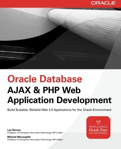Oracle Database Ajax & PHP Web Application Development (Oracle Press) by Lee Barney (2008-03-13)