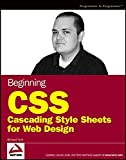 Beginning CSS: Cascading Style Sheets for Web Design (Programmer to Programmer)