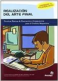 Realización del arte final: Técnicas básicas de ilustración y composición para el grafista-maquetista (Artes gráficas)