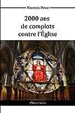 2000 ANS de Complots Contre L'Eglise