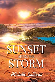 Sunset after the Storm by [Sullivan, Michelle]