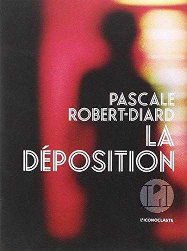 La déposition par Pascale Robert-Diard