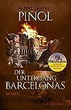 'Der Untergang Barcelonas: Roman' von Albert Sánchez Piñol