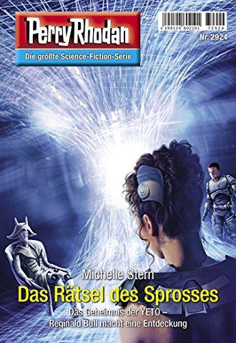 Perry Rhodan 2924: Das Rätsel des Sprosses (Heftroman): Perry Rhodan-Zyklus