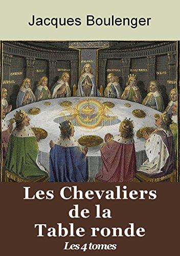 Les Chevaliers de la Table ronde - Les 4 tomes (LHistoire de Merlin lenchanteur, Les Enfances de Lancelot, Les Amours de Lancelot du Lac, Galehaut sire des les Lointaines, ...)