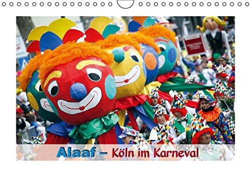 Alaaf – Köln im Karneval (Wandkalender 2015 DIN A4 quer): In Kölle jebützt (Monatskalender, 14 Seiten) (Roman Prinz Kostüm)