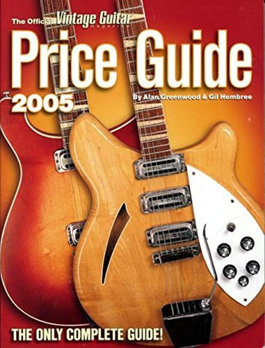 The Official Vintage Guitar Price Guide 2005 by Alan Greenwood (2004-10-01)