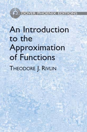 An Introduction to the Approximatio (Dover Books on Mathematics)