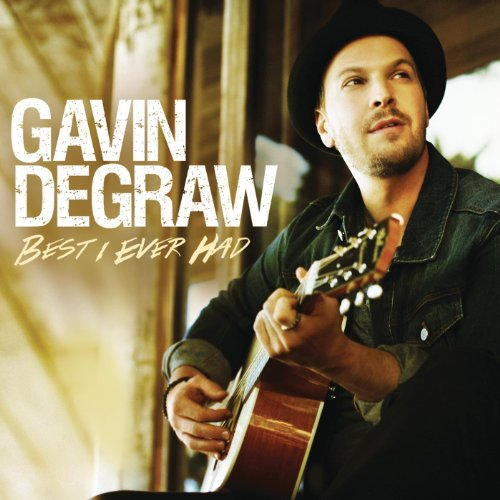 Best I Ever Had (Gavin Mp3 Degraw)