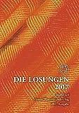 Die Losungen 2017 / Geschenk-Großdruckausgabe: Deutschland / Deutschland