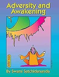 [Adversity and Awakening] (By: Swami Satchidananda) [published: April, 2012]