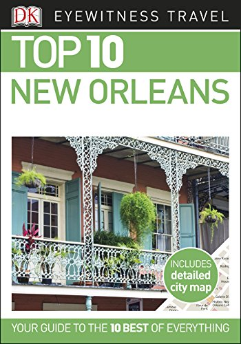 Top 10 New Orleans (DK Eyewitness Travel Guide) (Us Quarter State Map)