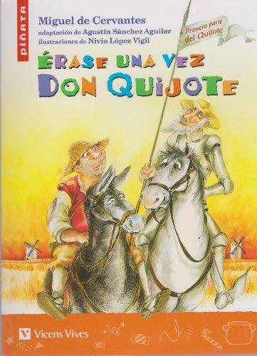 Erase Una Vez Don Quijote (Colección Piñata) - 9788431678494 por Miguel Cervantes Saavedra