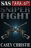 SAS Para-Ops Book #4: Sniper Fight