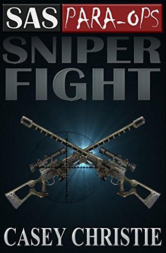 SAS Para-Ops Book #4: Sniper Fight