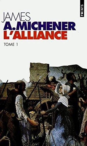 L'Alliance, Tome 1 :