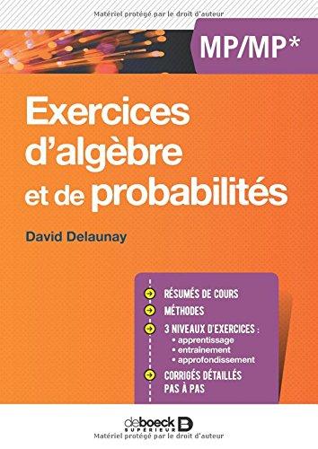 Exercices d'algèbre et de probabilités - MP/MP*