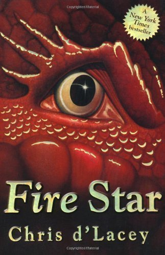 Fire Star by d'Lacey, Chris (2006)