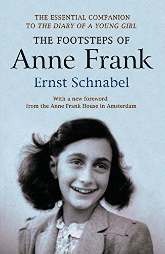 The Footsteps of Anne Frank by Ernst Schnabel (2015-04-01)