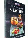 Frühling, Sommer, Herbst & lecker ! Neue Genisserrezepte für das ganze Jahr. (bofrost Kochbuch)