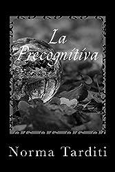 La Precognitiva (Eternity Vol. 4)